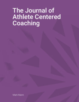 Journal of Athlete Centered Coaching Volume 2, No.1.